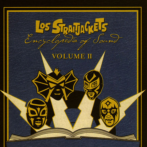 Encyclopedia Of Sound Volume 2 by Los Straitjackets