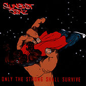 Only the Strong Shall Survive (Part 2) by Sunspot Jonz