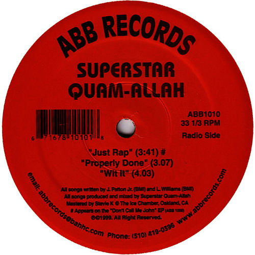 Just Rap/Properly Done/Wit It by Superstar Quamallah