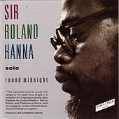Round Midnight by Sir Roland Hanna