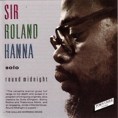 Round Midnight by Sir Roland Hanna