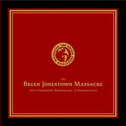 Tepid Peppermint Wonderland:  A Retrospective by The Brian Jonestown Massacre