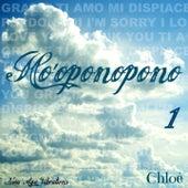 Ho'oponopono, Vol. 1 by Chloé