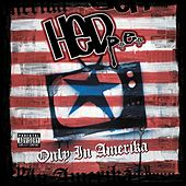 Only In Amerika by (hed) pe