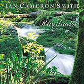 Rhythmist by Ian Cameron Smith