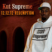 12.12.12. Redemption by Kut Supreme