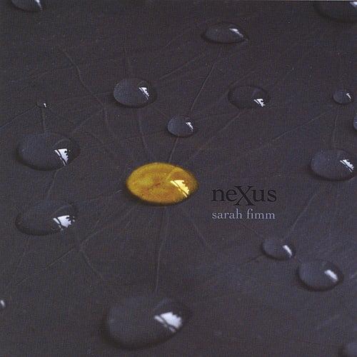 Nexus by Sarah Fimm