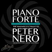 Piano Forte (The Magnificent Piano of) by Peter Nero