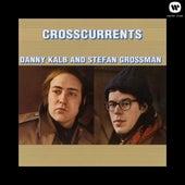 Crosscurrents by Stefan Grossman