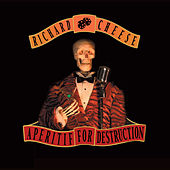 Aperitif For Destruction [Censored] by Richard Cheese