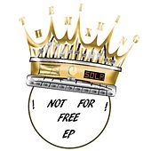 The Mix King - Not for Free by Various Artists