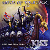 Gods Of Thunder - A Norwegian Tribute To Kiss by Various Artists