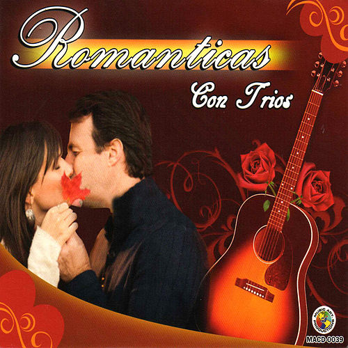 Romanticas Con Trio by Various Artists
