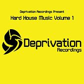 Deprivation Presents Hard House Music Volume 1 - Single by Various Artists