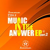 Music Is The Answer Pt.2 by Various Artists