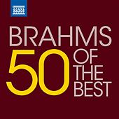 50 of the Best: Brahms by Various Artists