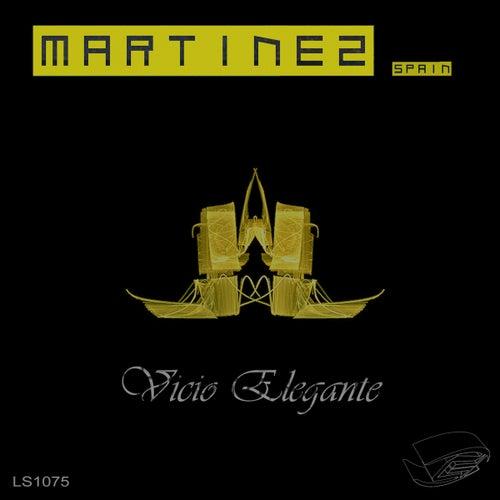 Vicio Elegante by Martinez