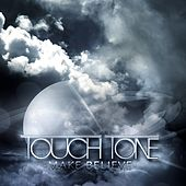 Make Believe by Touch Tone