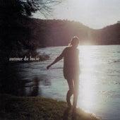 Autour de Lucie by Autour de Lucie