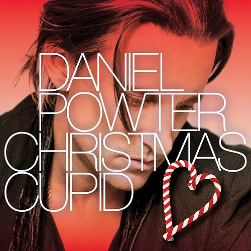 Christmas Cupid - Single by Daniel Powter