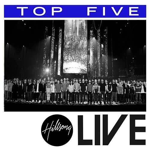 Top 5: Hits (Live) by Hillsong Live
