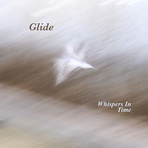 Glide by Whispers in Time