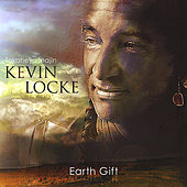 Earth Gift by Kevin Locke