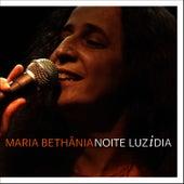 Noite Luzidia by Maria Bethânia