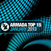 Armada Top 15 - January 2013 by Various Artists