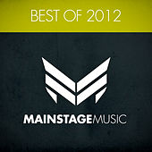 Mainstage Music - Best Of 2012 by Various Artists