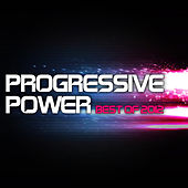 Progressive Power - Best Of 2012 by Various Artists