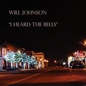 I Heard the Bells - Single by Will Johnson