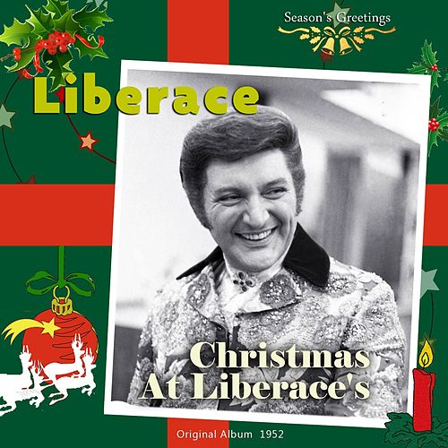 Christmas At Liberace's (Original Album 1952) by Liberace