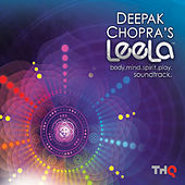 Deepak Chopra's Leela: Body, Mind, Spirit, Play