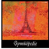 Gymnopédie n. 1, Satie by Various Artists