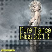 Pure Trance Bliss 2013 - EP by Various Artists