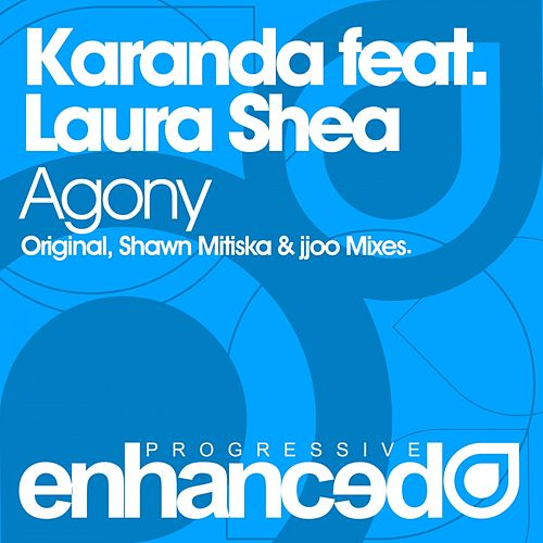 Agony (feat. Laura Shea) by Karanda