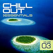 Chill Out Essentials Vol. 3 - EP by Various Artists
