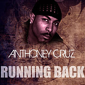 Running Back by Anthony Cruz