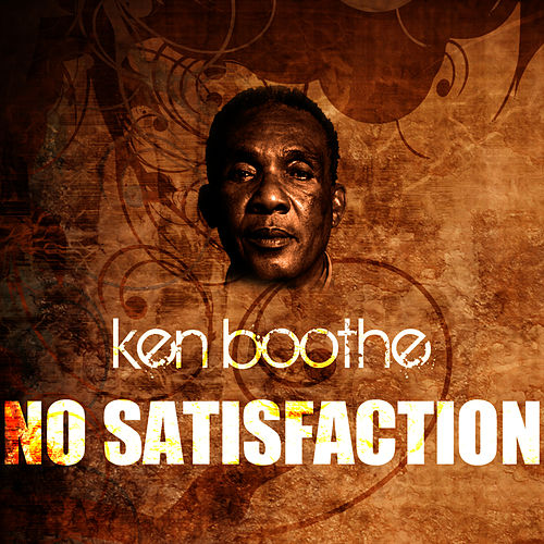No Satisfaction by Ken Boothe