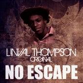 No Escape by Linval Thompson