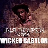 Wicked Babylon by Linval Thompson