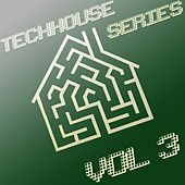 Techhouse Series Vol. 3 by Various Artists