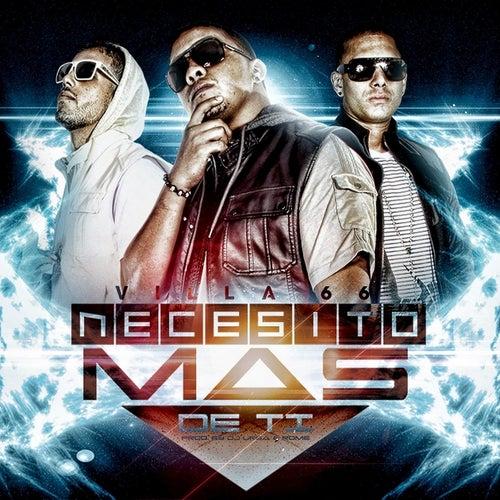 Necesito Mas de Ti by Villa 66