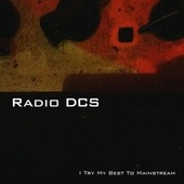 I Try My Best to Mainstream by Radio DCS