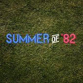Summer of '82 (Radio Edit) by Orwell