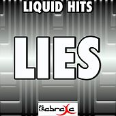 Lies - a Tribute to Burns by Liquid Hits