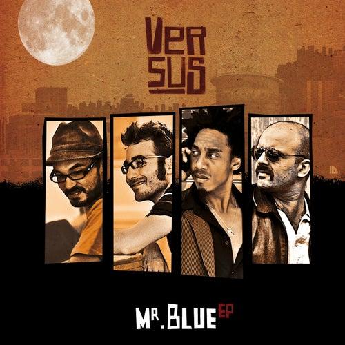 Mr Blue EP by Versus