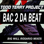 Bac 2 Da Beat by Todd Terry