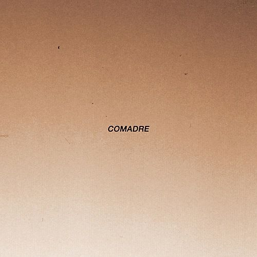 Self Titled by Comadre